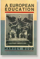 A European Education by Harvey Mudd
